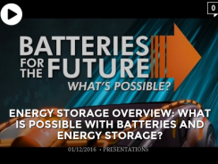Energy Storage Overview: What is Possible With Batteries and Energy Storage?